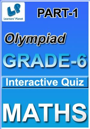 6-OLYMPIAD-MATHS-PART-1 Interactive quizzes & worksheets on Algebra, Comparing quantities, Data & graphs, HCF & LCM, Probability and Ratio & proportions for grade-6 Maths Olympiad students. Total Questions : 370+ Pattern of questions : Multiple Choice Questions   PRICE :- RS.61.00