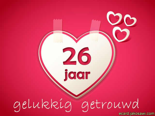 26 jaar liefde<br>hart op roze achtergrond<br>26 jaar gelukkig getrouwd.