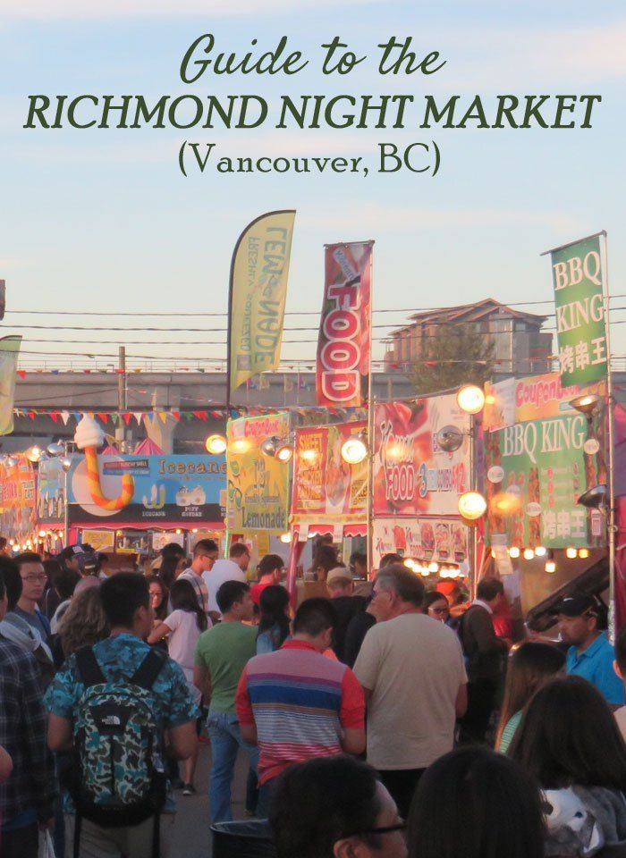Guide to the Richmond Night Market, Vancouver, BC