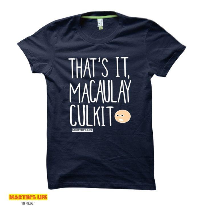 That's It, Macaulay Culkit | Martin's Life t-shirts from HairyBaby.com