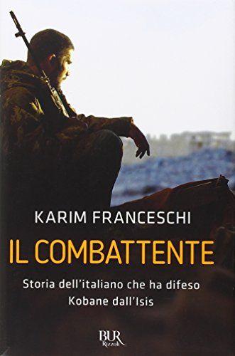 Il combattente di Karim Franceschi