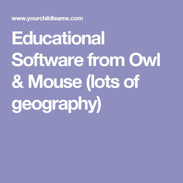Educational Software from Owl & Mouse (lots of geography)