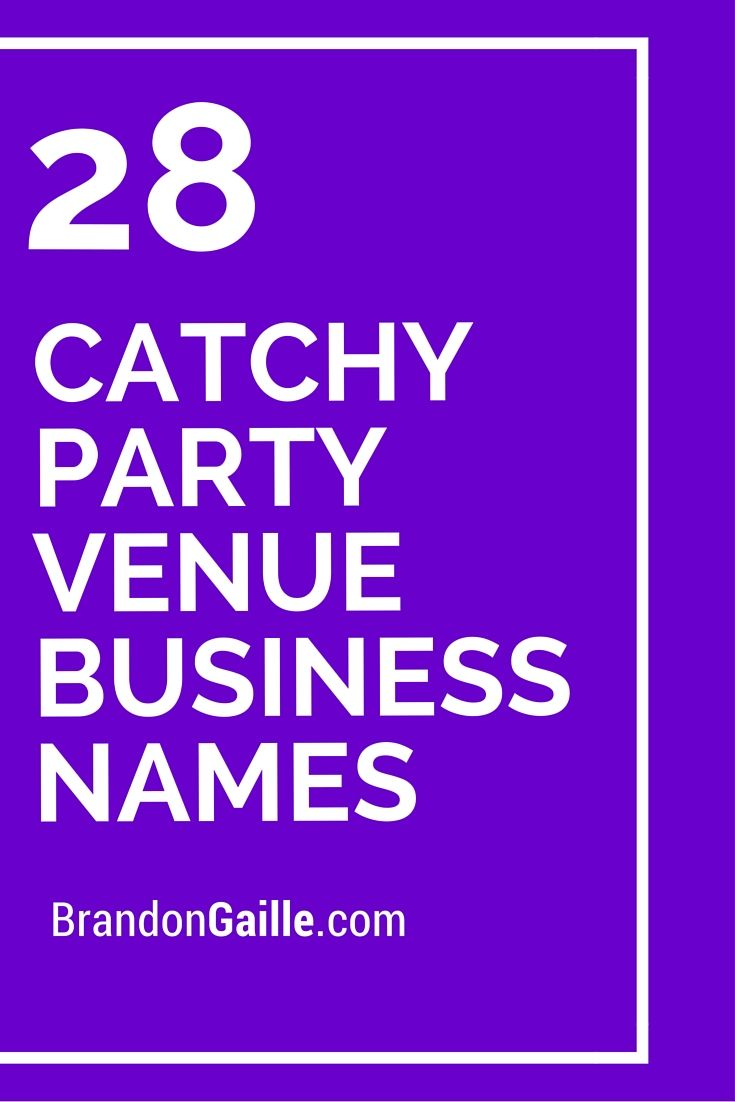 29 catchy party venue business names party venues for Craft business name generator