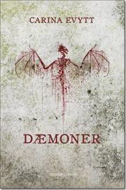 Dæmoner af Carina Evytt http://www.boggnasker.dk