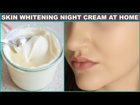 Natural Skin Whitening Night Cream Get White Glowing And Brighten Skin - YouTube #Naturalskinwhitening