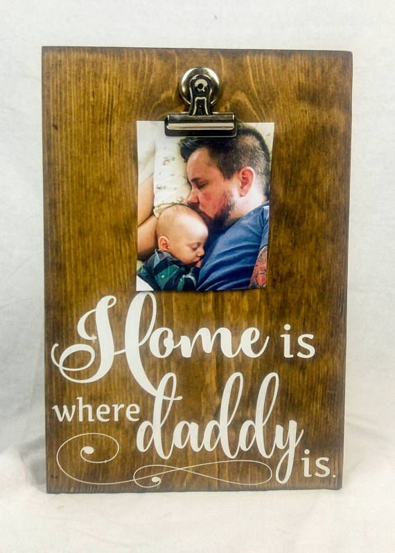Hey, I found this really awesome Etsy listing at https://www.etsy.com/listing/519286184/home-is-where-daddy-is-rustic-wood-photo