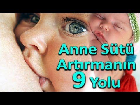Anne Sütünü Artıran 9 Mucizevi Yöntem - Anne Sütü Nasıl Artırılır ?