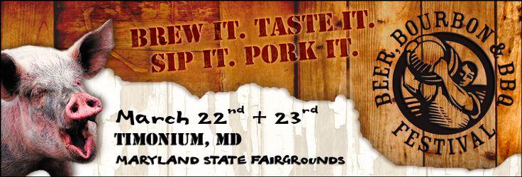 Beer, Bourbon & BBQ Festival  Timonium Fairgrounds, Maryland (March)