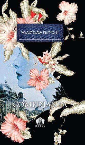 Comedianta  de Wladyslaw Reymont editie 2012