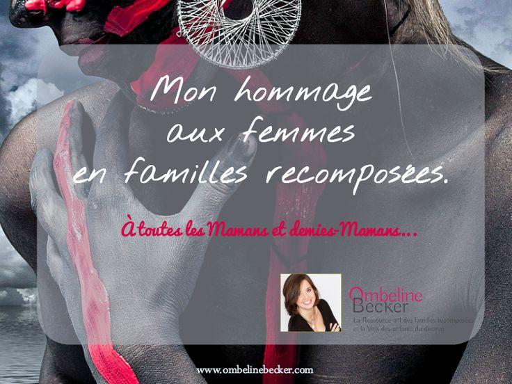 Mon hommage aux femmes de la famille recomposée http://ombelinebecker.com/hommage-aux-femmes-vivant-en-famille-recomposee/
