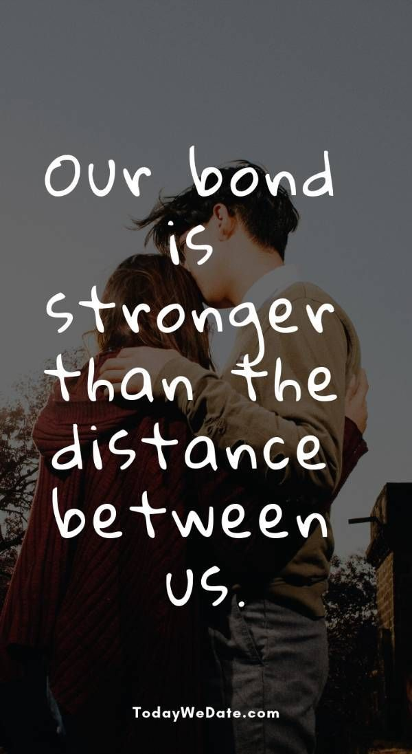 26 Quotes And Memes To Send To Your Ldr When Things Are Tough Todaywedate Com T Distance Love Quotes Distance Relationship Quotes Long Distance Love Quotes