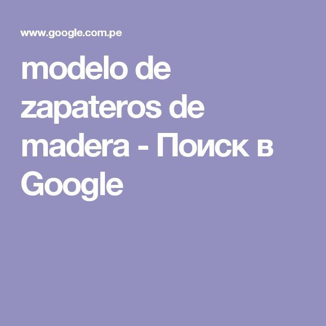 modelo de zapateros de madera - Поиск в Google