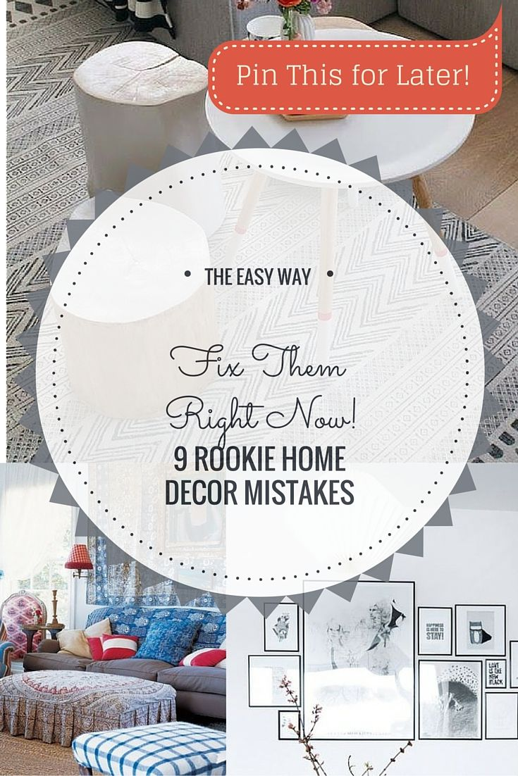 Rookie Home Decor Mistakes That You Can Fix Right Now