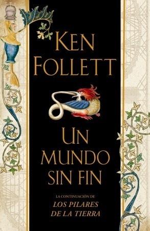 Un mundo sin fin - Ken Follet
