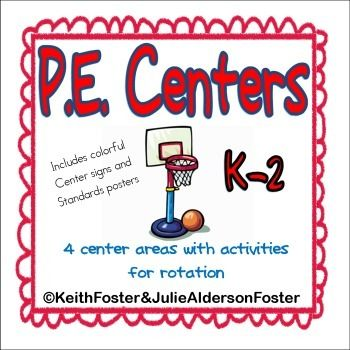 PE Centers K-2 provides 4 center areas aligned to the National Physical Education Standards. | by Julie Alderson Foster