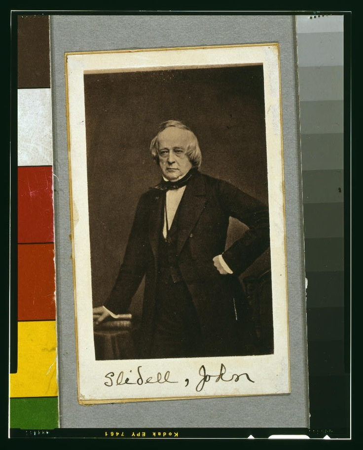 John Slidell was one of the two CSA diplomats involved in the Trent Affair in November 1861.
