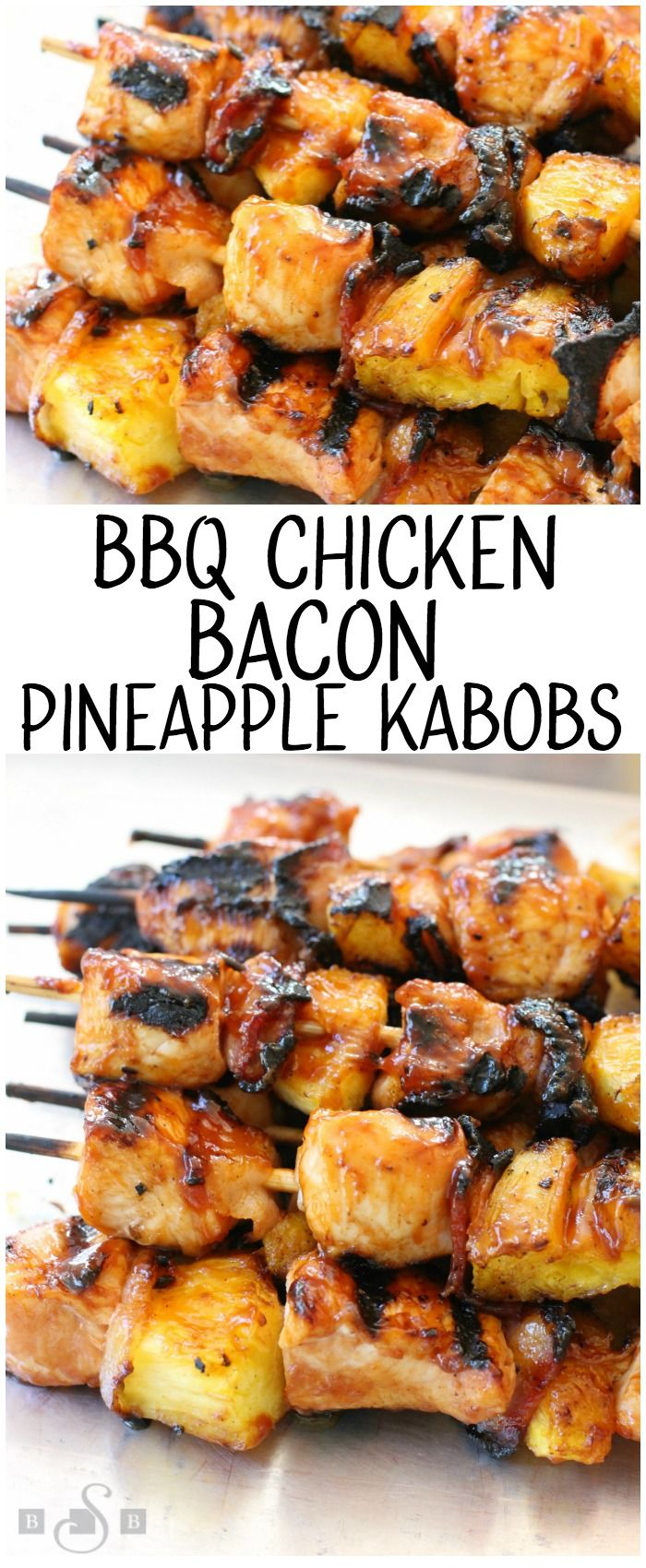 BBQ Chicken Bacon Pineapple Kabobs- Butter With A Side of Bread
