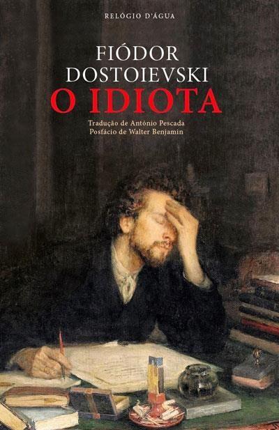 O Idiota, Fiodor Dostoievski, . Compre livros na Fnac.pt
