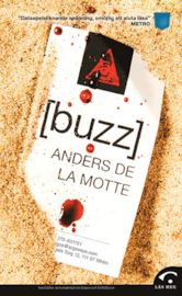 Anders De La Motte är en ny bekantskap för mig – men vilken bekantskap! [buzz] är en otroligt välskriven och spännande bok som jag nästan sträcktläste. Läs den!