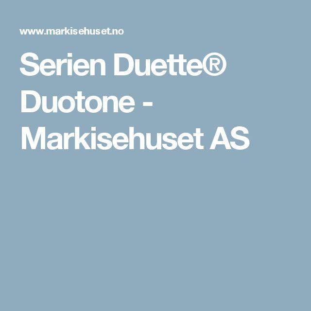 Serien Duette® Duotone - Markisehuset AS