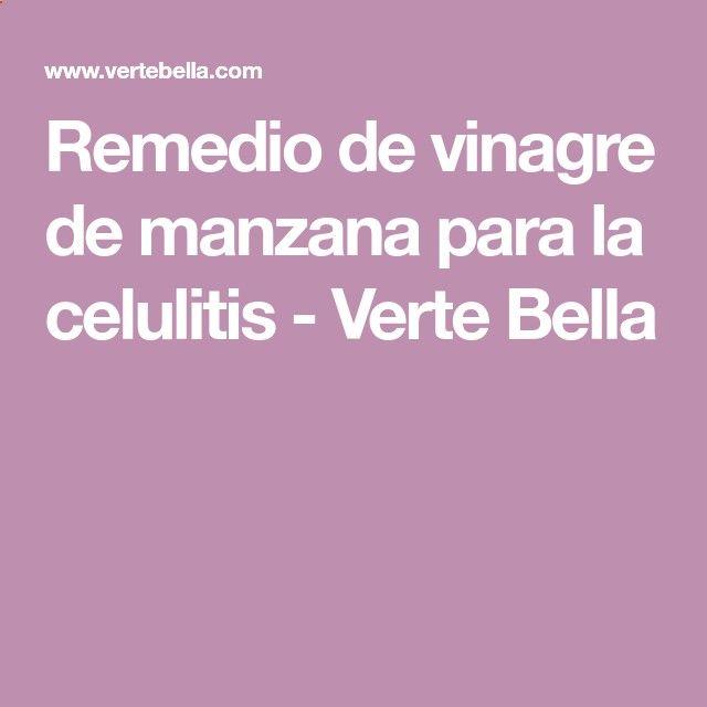 Remedio de vinagre de manzana para la celulitis - Verte Bella