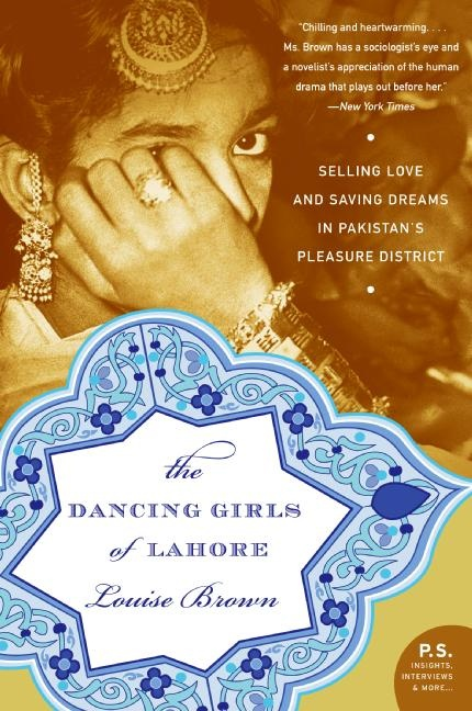 The Dancing Girls of Lahore. Read this recently . From my Mom's collection. Recommend it to anyone.
