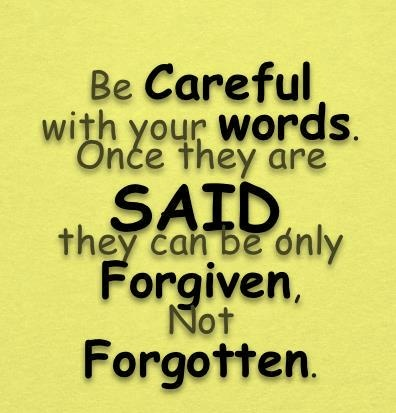 Be careful with your worlds..... | Love quotes,funny joke pictures & famous quotes