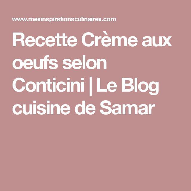 Recette Crème aux oeufs selon Conticini | Le Blog cuisine de Samar