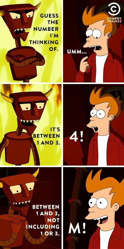 It's between 1 and 3 ~ Futurama