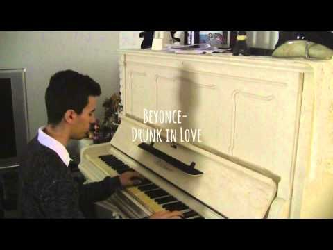 Beyonce - Drunk in Love (Piano Music Video Cover)