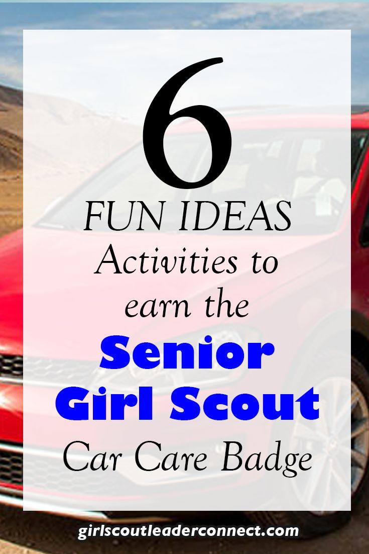 Senior Girl Scouts also mean new drivers on the road. This is a great time to work on the Senior Car Care badge with your girls.