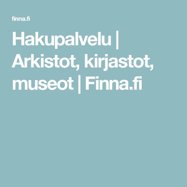 Hakupalvelu | Arkistot, kirjastot, museot | Finna.fi