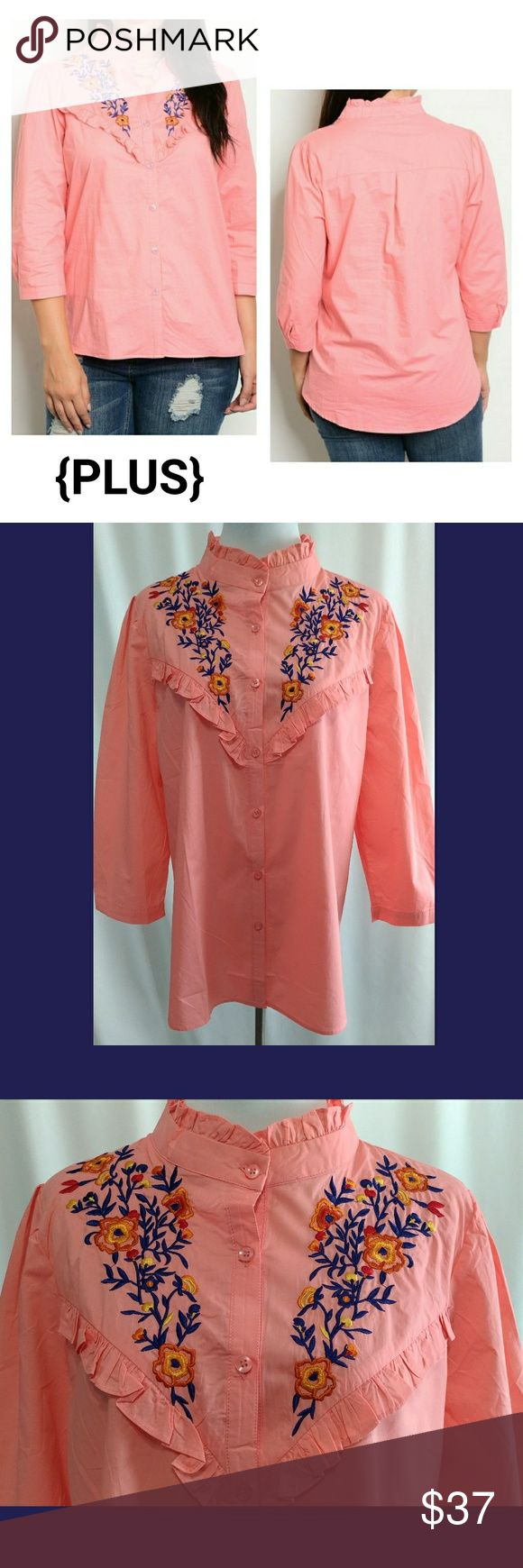 """{JUST IN} Coral Floral Embroidered Blouse ● Button-up to the neck ● 3/4 sleeves ● Floral embroidered chest ● Ruffle trim details at check and neckline ● High neck ● Peachy-pink ● 100% Cotton ● Hand wash ● New without tags  Length: 29.5-30.5""""  Pit to pit: XL: 22"""" 2XL: 23"""" 3XL: 24""""  Waist: XL: 44"""" 2XL: 46"""" 3XL: 48""""  Spring Summer Easter Sunday church warm weather casual dressy office wear date night beach vacation flowers ruffles country festival party brunch Tops Button Down Shirts"""