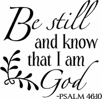 Be still.: Scripture Art, Bible Quotes, Vinyl Wall Quotes, Bible Verse