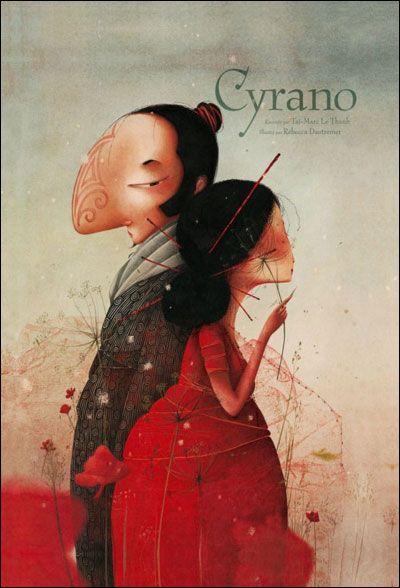Lorsque Taï-Marc Le Thanh et Rébecca Dautremer revisitent les amours du célèbre Cyrano d'Edmond Rostand, cela donne une oeuvre admirable de tendresse et d'humour, teintée d'une pointe d'ironie... et un pur bonheur pour les yeux! #amour#album#parodie
