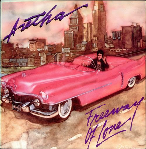Aretha Franklin Freeway Of Love album - PINK Cadillac....