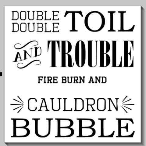 Double Double Toil and Trouble Fire Burn And Cauldron Bubble Halloween Sign
