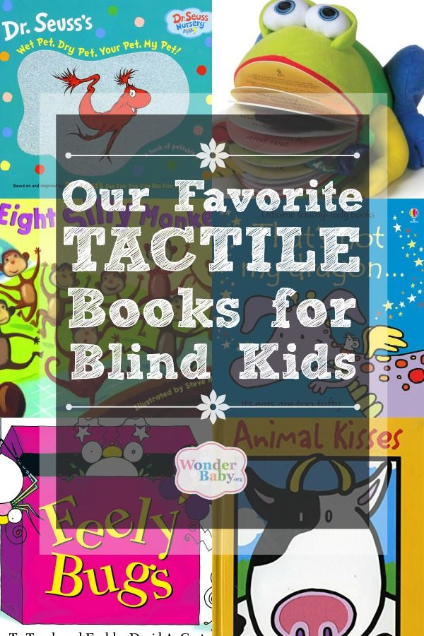 These are our favorite tactile books for kids who are blind and they go way beyond the simple touch-and-feel books!