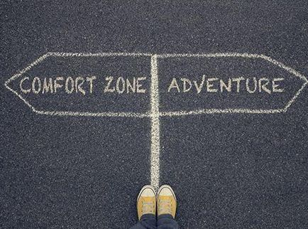 Stretch out of your comfort zone.