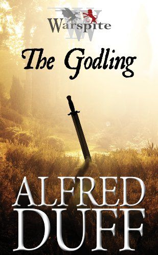 Now available in Paperback! The Warspite Series: The Godling