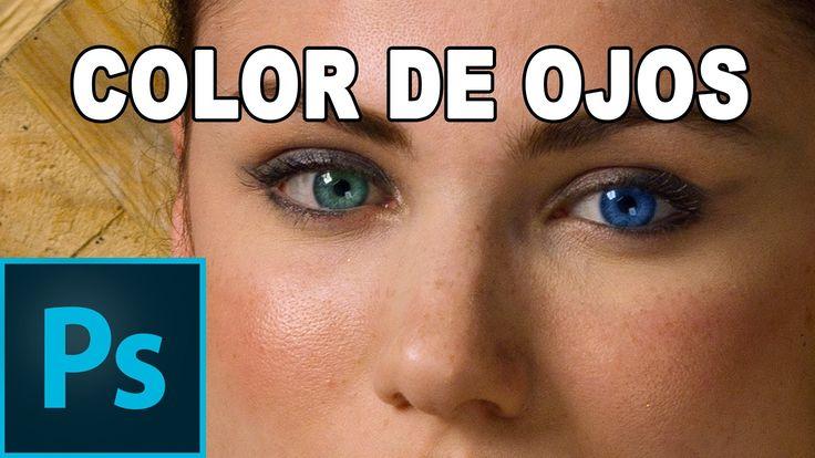 Cómo cambiar el color de los ojos - Tutorial Photoshop en Español