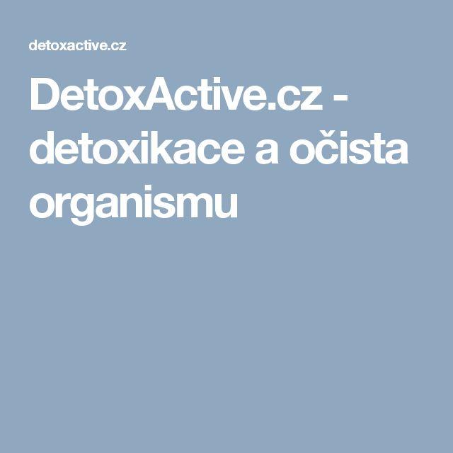 DetoxActive.cz - detoxikace a očista organismu