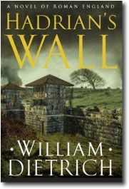 Hadrian's Wall by William Dietrich