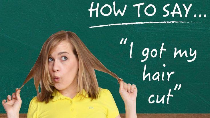 "German Lesson (250) - How to Say ""I got my hair cut!"" - Vocab & Listenin..."