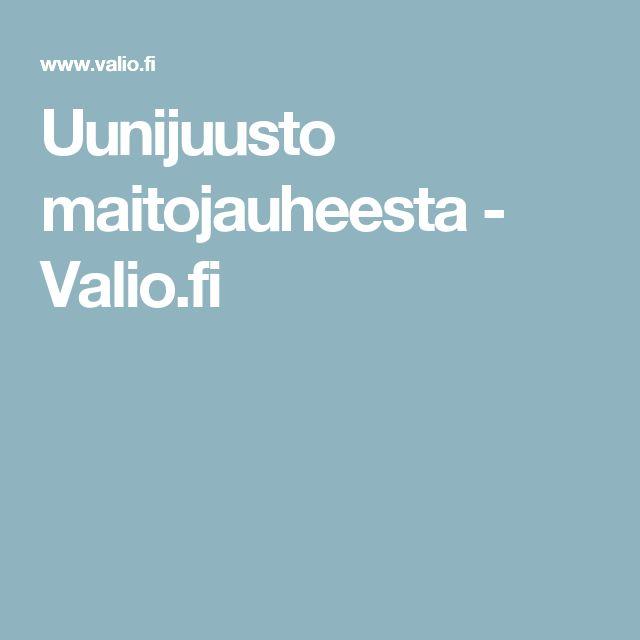 Uunijuusto maitojauheesta - Valio.fi