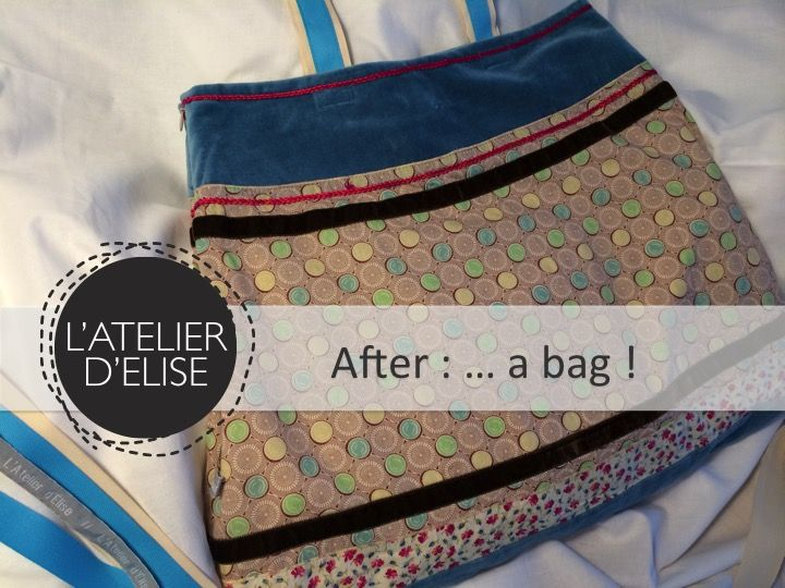 L'Atelier d'Elise - Day 10 : up-cycling my old skirt into a beautiful bag for Hélène