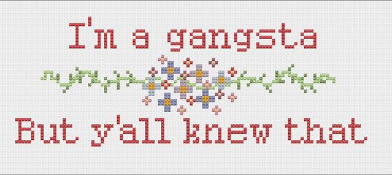 I'm A Gangsta Snoop Dogg Lyrics Cross Stitch Digital Pattern