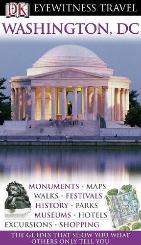 Eyewitness Travel Guides: Washington Dc (Gale Non Series E-Books) « Library User Group