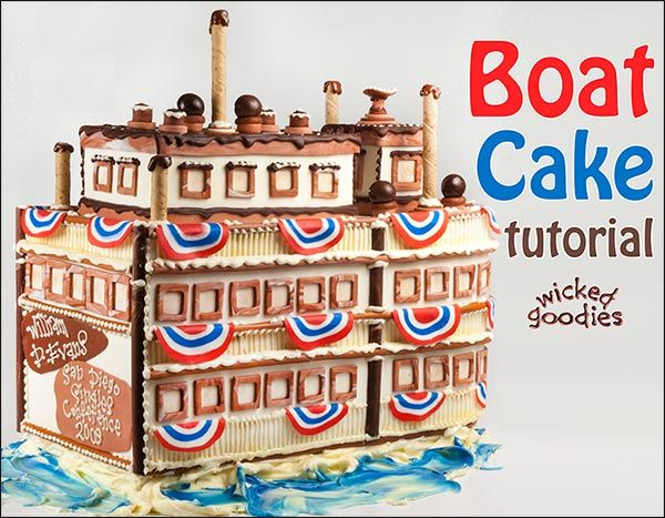Boat cake tutorial by Wicked Goodies