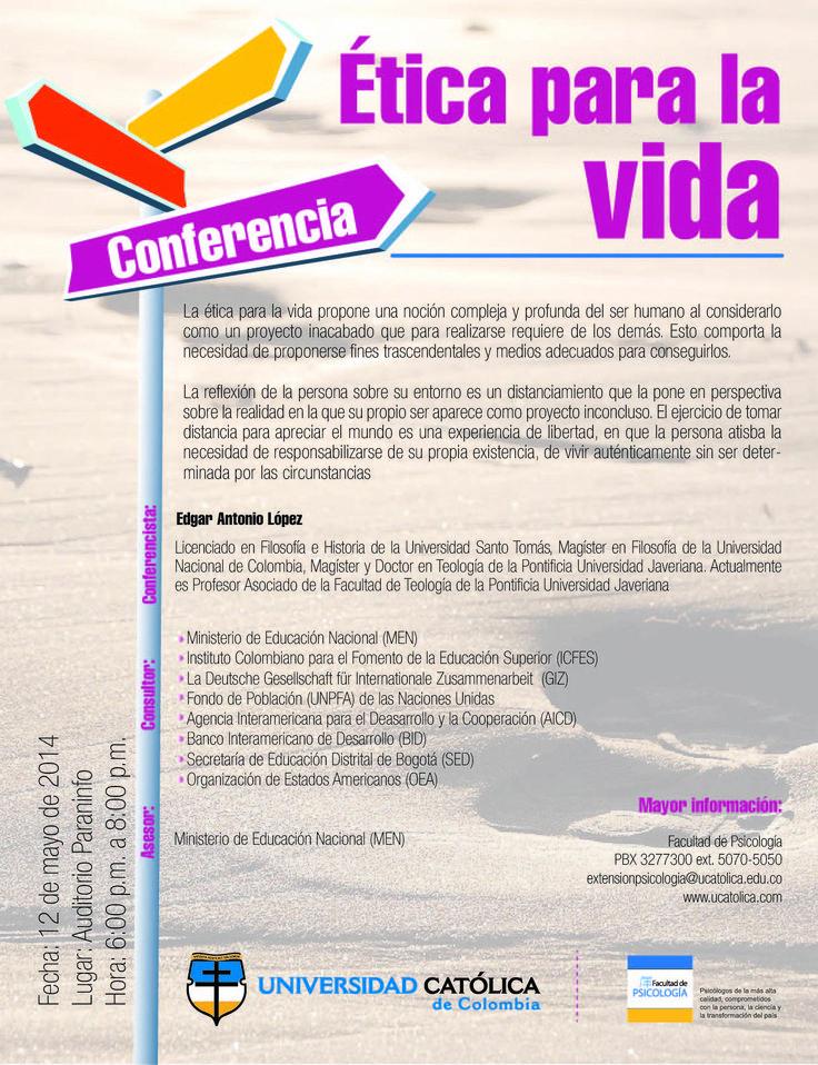 MAYO 12 #Conferencia Ética para la vida con Édgar Antonio López. Auditorio Paraninfo. 6:00 p.m. ¡L@s esperamos!